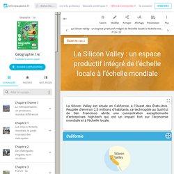 La Silicon Valley : un espace productif intégré de l'échelle locale à l'échelle mondiale