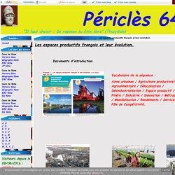 Les espaces productifs français et leur évolution. - Périclès 64