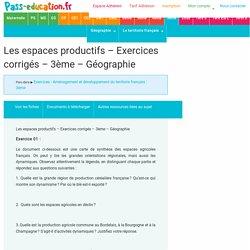 Les espaces productifs – Exercices corrigés – 3ème – Géographie