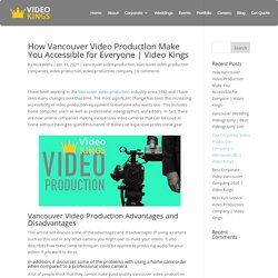 How Vancouver Video Production Make You Accessible for Everyone