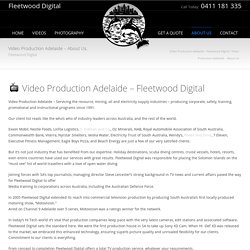 Video Production Adelaide – Fleetwood Digital Video Production Adelaide