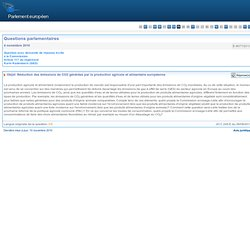 PARLEMENT EUROPEEN - Réponse à question:E-9077/2010 Réduction des émissions de CO2 générées par la production agricole et alimen