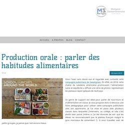 Production orale : parler des habitudes alimentaires - MSlingua - langues et didactique