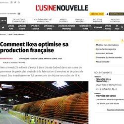 Comment Ikea optimise sa production française - Bois - Ameublement