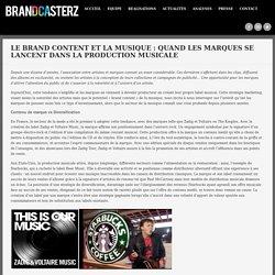 LE BRAND CONTENT ET LA MUSIQUE : QUAND LES MARQUES SE LANCENT DANS LA PRODUCTION MUSICALE