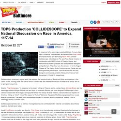 TDPS Production 'COLLIDESCOPE' to Expand National Discussion on Race in America, 11/7-14