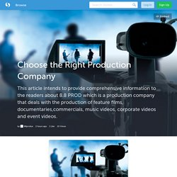 Choose the Right Production Company (with image) · 88produs