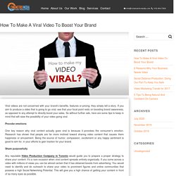 How To Make A Viral Video To Boost Your Brand - Video Production Company Toronto - Cinemetrix Media
