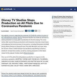 Disney TV Studios Stops Production on All Pilots Due to Coronavirus Pandemic