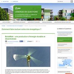 BoitaWatt : une production d'énergie durable et décentralisée