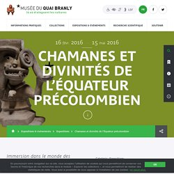 mqb - Chamanes et divinités de l'Équateur précolombien