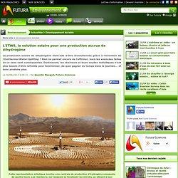 L'ITWS, la solution solaire pour une production accrue de dihydrogène