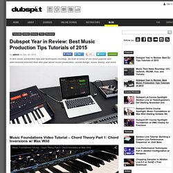 Dubspot Year in Review: Best Music Production Tips of 2015
