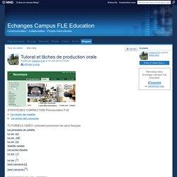 Tutorat et tâches de production orale - Echanges Campus FLE Education