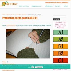Production écrite pour le DELF A1