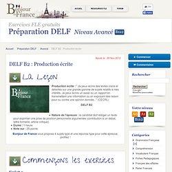 DELF B2 : Production écrite - Avancé - Préparation DELF