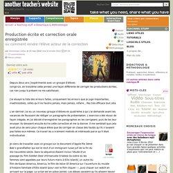 Production écrite et correction orale enregistrée
