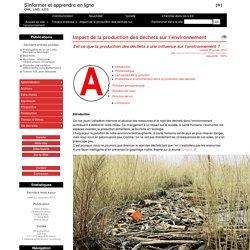 Impact de la production des déchets sur l'environnement - S'informer et apprendre en ligne