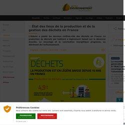 ACTU ENVIRONNEMENT 02/06/20 État des lieux de la production et de la gestion des déchets en France
