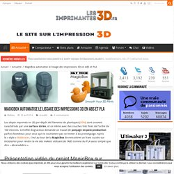 MagicBox : post-production facile des impressions 3D ABS et PLA