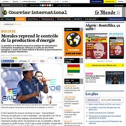 Morales reprend le contrôle de la production d'énergie