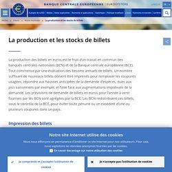 La production et les stocks de billets