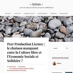 Peer Production Licence : le chaînon manquant entre la Culture libre et l'Economie Sociale et Solidaire