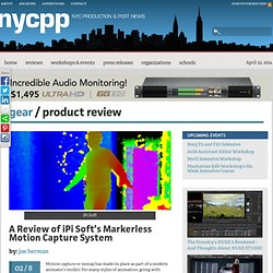 NYC Production & Post News A Review of iPi Soft's Markerless Motion Capture System » NYC Production & Post News