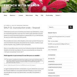 DALF C1 : la production orale – l'exposé – French with Manon