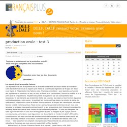 production orale : test 3