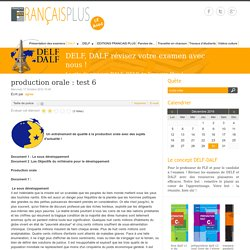 production orale : test 6