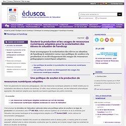 Numérique et handicap - Soutenir la production et les usages de ressources pédagogiques numériques adaptées