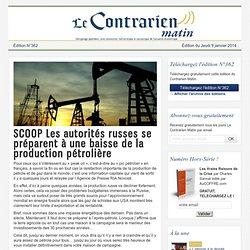 SCOOP Les autorités russes se préparent à une baisse de la production pétrolière