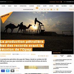 La production pétrolière bat des records avant la réunion de l'Opep