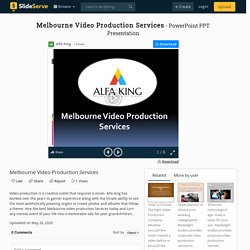 Melbourne Video Production Services PowerPoint Presentation, free download - ID:9933389