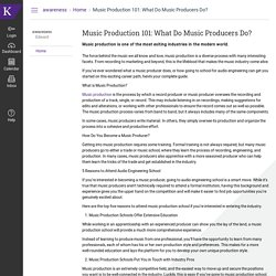 Music Production 101: What Do Music Producers Do?: Home: awareness
