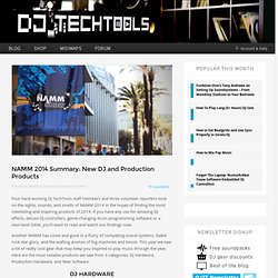 NAMM 2014 Summary: New DJ and Production Products