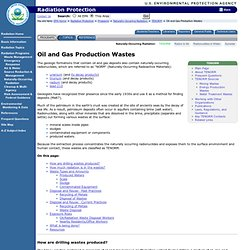 Oil and Gas Production Wastes | Radiation Protection