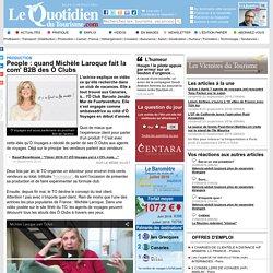 People : quand Michèle Laroque fait la com' B2B des Ô Clubs - Production sur Le Quotidien du Tourisme