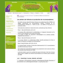 Les ateliers de réflexion et production de recommandations - 2ème assises nationales de l'EEDD