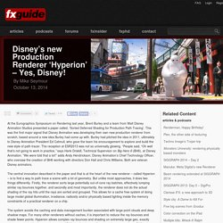 Disney's new Production Renderer 'Hyperion' – Yes, Disney!