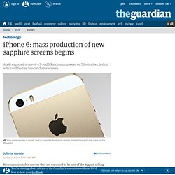 iPhone 6: mass production of new sapphire screens begins