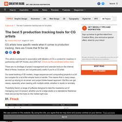 The best 5 production tracking tools for CG artists