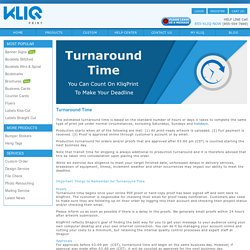 Production and shipping details – KliqPrint Turnaround Times