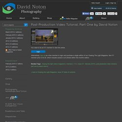 Post-Production Video Tutorial, Part One by David Noton