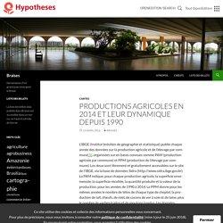 Productions agricoles en 2014 et leur dynamique depuis 1990