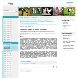 PRODUCTION ANIMALE Octobre 2002 Le cuivre dans l'alimentation du porc : oligo-élément essentiel, mais risque potentiel pour l'Ho