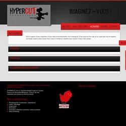 HYPERCUT Productions : Collectif d'artistes - Activités