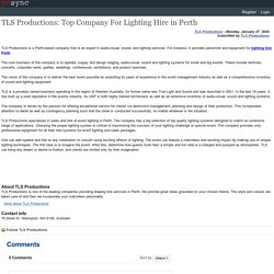 TLS Productions: Top Company For Lighting Hire in Perth