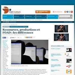 Ressources, productions et FOAD : les différences